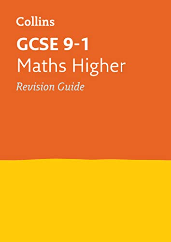 9780008112608: Collins GCSE Revision and Practice - New 2015 Curriculum Edition — GCSE Maths Higher Tier: Revision Guide