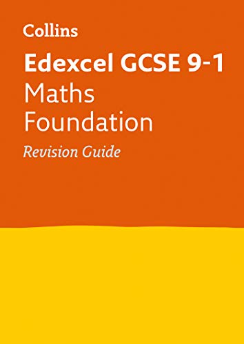 9780008112615: Edexcel GCSE Maths Foundation Tier: Revision Guide (Collins GCSE Revision and Practice - New 2015 Curriculum)