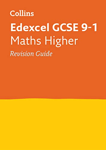 9780008112622: Edexcel GCSE Maths Higher Tier: Revision Guide (Collins GCSE Revision and Practice - New 2015 Curriculum)