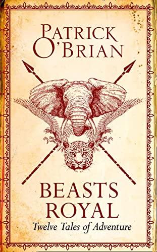 9780008112943: Beasts Royal: Twelve Tales of Adventure