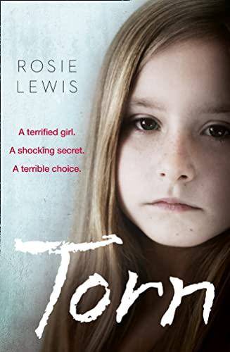 9780008112974: Torn: A terrified girl. A shocking secret. A terrible choice.