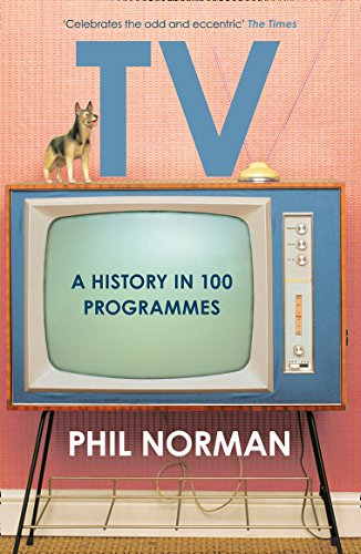 9780008113322: A History of Television in 100 Programmes