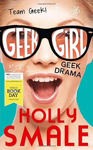 9780008113476: Geek Drama (Geek Girl)
