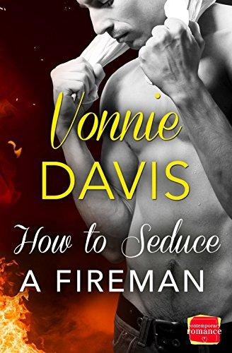 9780008113506: How to Seduce a Fireman