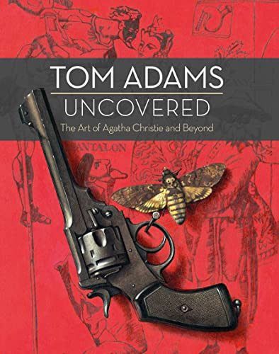 9780008113797: Tom Adams Uncovered: The Art of Agatha Christie and Beyond