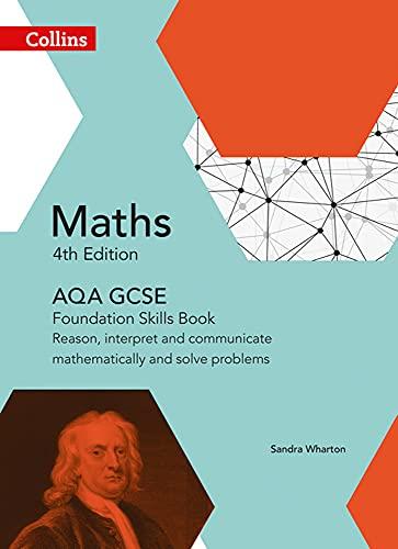 9780008113865: AQA GCSE Maths Foundation Skills Book: Reason, interpret and communicate mathematically and solve problems (Collins GCSE Maths)