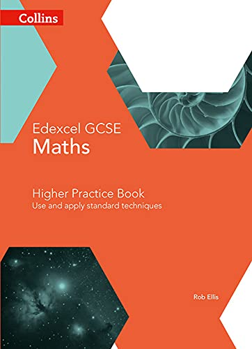 9780008113872: Edexcel GCSE Maths Higher Practice Book: Use and apply standard techniques (Collins GCSE Maths)
