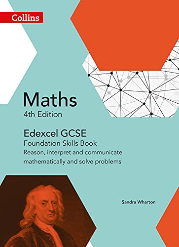 9780008113902: Edexcel GCSE Maths Foundation Skills Book: Reason, interpret and communicate mathematically, and solve problems (Collins GCSE Maths)