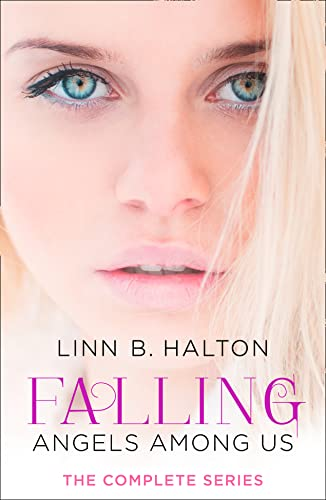 9780008114916: Falling: The Complete Angels Among Us Series