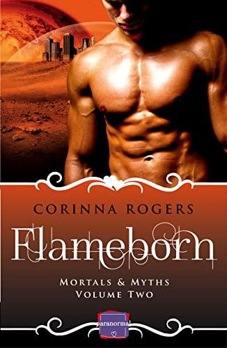 9780008115616: Flameborn: HarperImpulse Paranormal Romance (Mortals & Myths, Book 2)