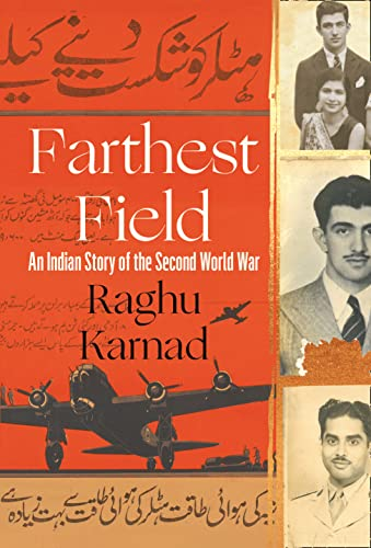 9780008115722: Farthest Field: An Indian Story of the Second World War