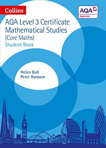 9780008116200: Collins AQA Core Maths: Level 3 Mathematical Studies Student Book