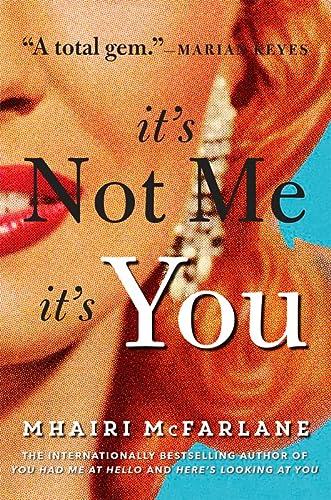 9780008116217: It?s Not Me, It?s You