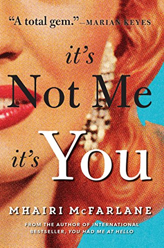 9780008116217: It's Not Me, It's You