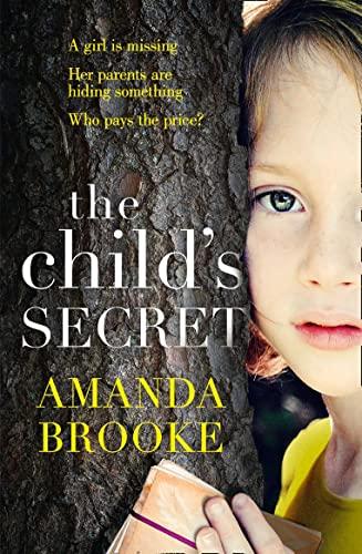 9780008116491: The Child?s Secret