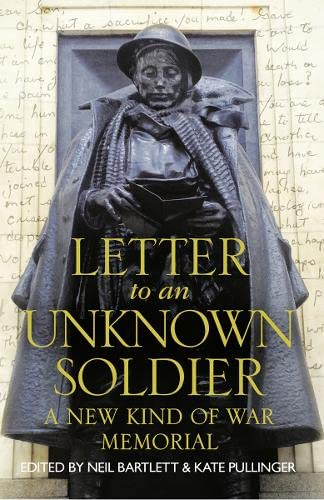 9780008116842: Letter to an Unknown Soldier: A New Kind of War Memorial