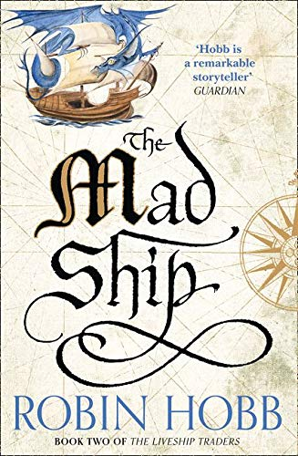 9780008117467: The Mad Ship (The Liveship Traders, Book 2)