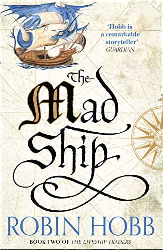 Mad Ship, The 9780008117467 The second volume in this superb trilogy from the author of The Farseer trilogy continues the dramatic tale of piracy, serpents, love and magic. Althea Vestrit has found a new home aboard the liveship Ophelia, but she lives only to reclaim the Vivacia as her rightful inheritance. However, Vivacia has been captured by the pirate, 'King' Kennit, and is acquiring a keen bloodlust. Meanwhile in Bingtown, the fading fortunes of the Vestrit family lead Malta deeper into the magical secrets of the mysterious Rain Wilds Traders. And just outside Bingtown, Amber dreams of relaunching the Paragon, The Mad Ship...