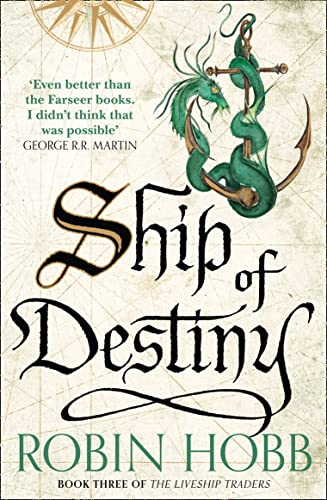 9780008117474: Ship of Destiny (The Liveship Traders)