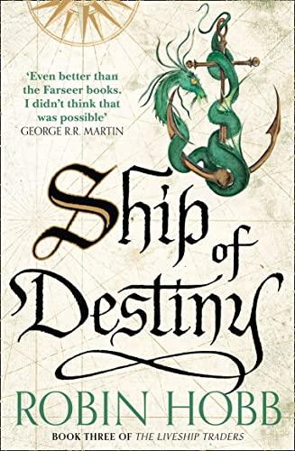 9780008117474: Ship of Destiny (The Liveship Traders, Book 3)