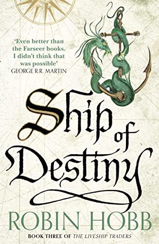 9780008117474: Ship of Destiny (The Liveship Traders)