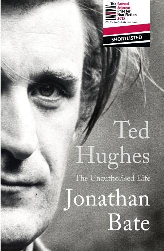 9780008118242: Ted Hughes: The Unauthorised Life