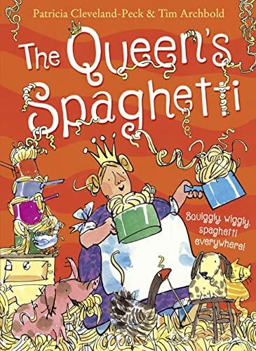 9780008118754: The Queen's Spaghetti