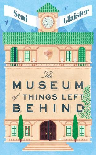 9780008118952: The Museum of Things Left Behind