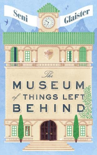 9780008118983: The Museum of Things Left Behind