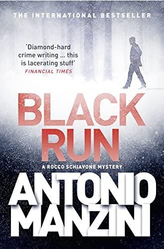 9780008119034: Black Run (A Rocco Schiavone Mystery)