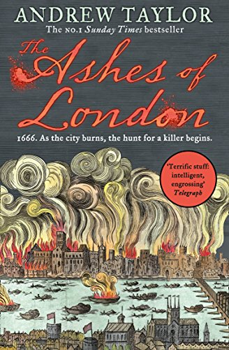 9780008119096: The Ashes of London: The first book in the brilliant historical crime mystery series from the No. 1 Sunday Times bestselling author: Book 1 (James Marwood & Cat Lovett)