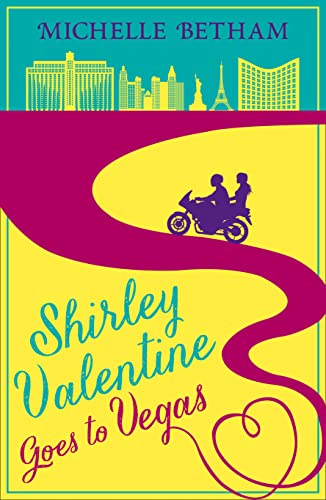 9780008119447: Shirley Valentine Goes to Vegas