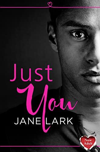 9780008119478: Just You: HarperImpulse New Adult Romance (A Novella)