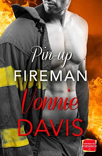 9780008120252: Pin-Up Fireman (Wild Heat, Book 4)