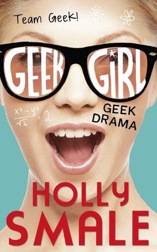 9780008120306: Geek Drama (Geek Girl)