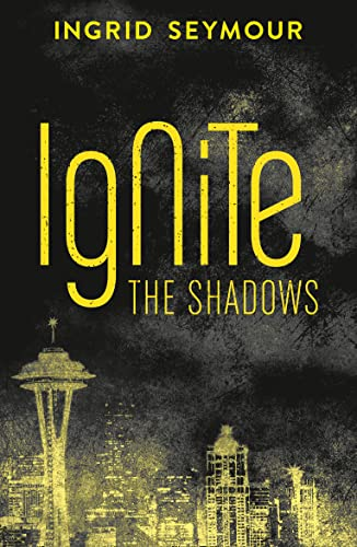 9780008120498: Ignite the Shadows