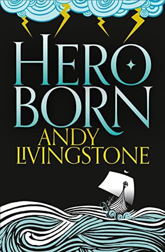 Hero Born: Livingstone, Andy