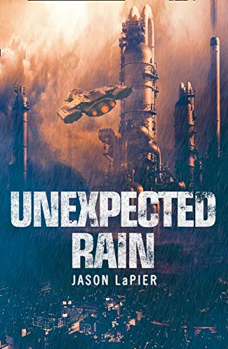 9780008120719: Unexpected Rain (The Dome Trilogy, Book 1)