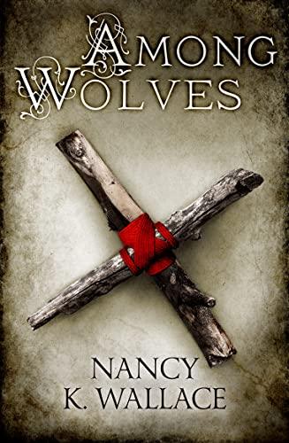 9780008120726: Among Wolves (Wolves of Llise)
