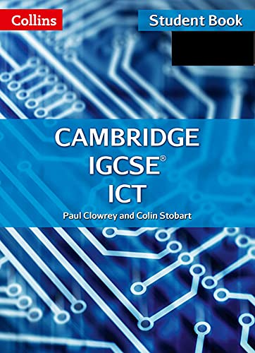 Collins Cambridge Igcse -- Cambridge Igcse Ict Student Book [With CDROM]: Clowrey, Paul