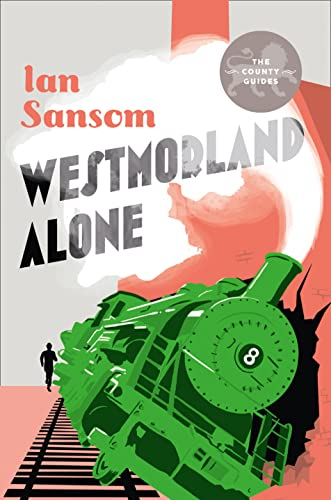 9780008121723: Westmorland Alone (The County Guides)