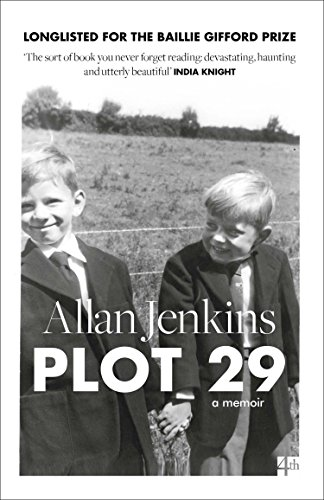 9780008121952: Plot 29: A Love Affair With Land
