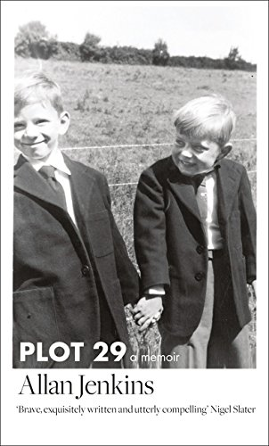 9780008121969: Plot 29: A Love Affair With Land
