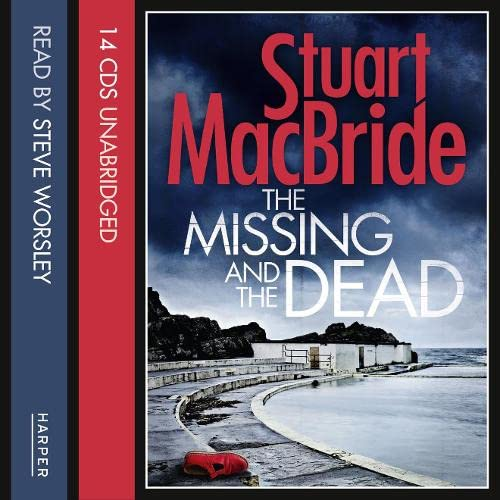 9780008122645: The Missing and the Dead (Logan McRae)