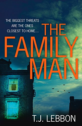 9780008122911: The Family Man: An Edge-of-Your-Seat Read That You Won't be Able to Put Down