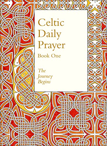9780008123024: Celtic Daily Prayer: Book One: The Journey Begins (Northumbria Community)