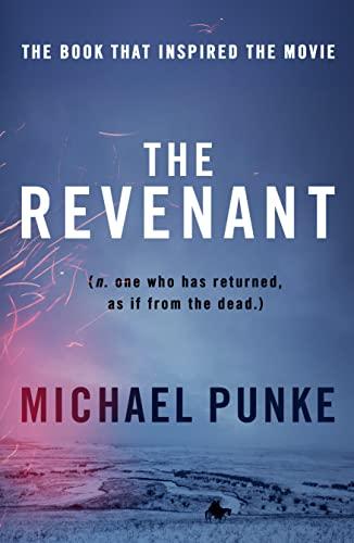 9780008124021: The Revenant. Film Tie-In