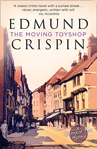 The Moving Toyshop (A Gervase Fen Mystery)