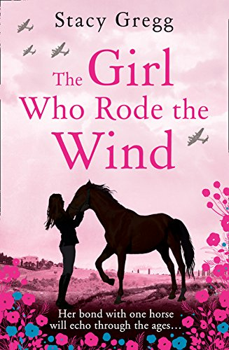 9780008124304: The Girl Who Rode the Wind