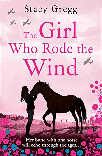 9780008124311: The Girl Who Rode the Wind